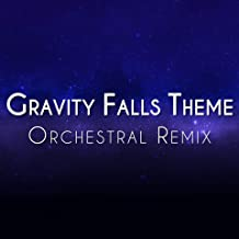 Gravity Falls Opening Theme (Orchestral Remix)