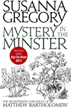 Mystery In The Minster: The Seventeenth Chronicle of Matthew Bartholomew (Matthew Bartholomew Series Book 17)