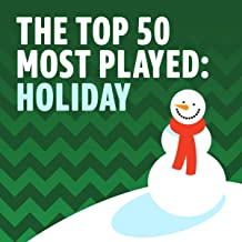 The Top 50 Most Played: Holiday