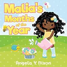 Malia's Months of the Year: Toddler Months of the Year Book for African American Girls and Boys