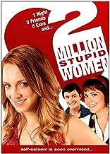 2 Million Stupid Women