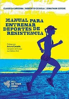 Manual para Entrenar Deportes de Resistencia (Spanish Edition)