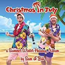 Christmas in July [Explicit]