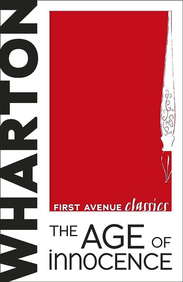 不測の事態クラスキャストThe Age of Innocence (First Avenue Classics ?) (English Edition)