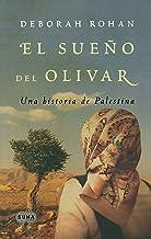 El sueno del olivar / The Olive Grove: Una Historia de Palestina / A Palestinian Story