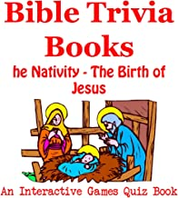 Bible Trivia Books - The Nativity - The Birth of Jesus- An Interactive Games Quiz Book on Bible Trivia