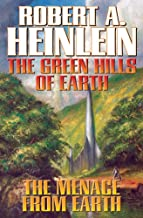 The Green Hills of Earth & The Menace from Earth (Future History) (The Future History series)