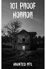 101 Proof Horror Kindle Edition
