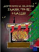 Dark the Halls