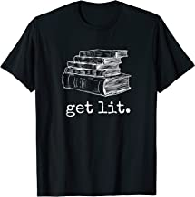 Get Lit with Books Funny Meme T Shirt