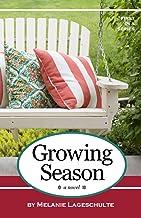 Growing Season: a novel (Melinda Foster Series)