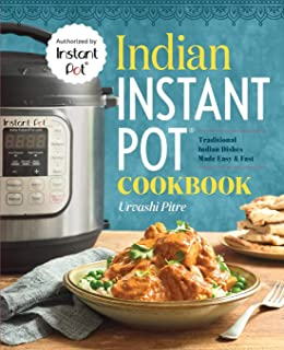 Best Indian Instant Pot® Cookbook: Traditional Indian Dishes Made Easy and Fast Review