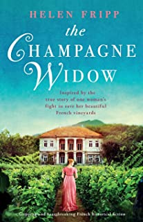 The Champagne Widow: Gripping and heartbreaking French historical fiction