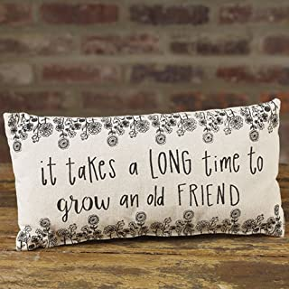 Long Time to Grow Old Friend 6 x 12 Canvas Decorative Throw Pillow