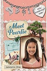Our Australian Girl: Meet Pearlie (Book 1) (Our Australian Girl: Pearlie) Kindle Edition
