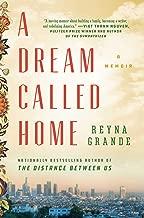 [Reyna Grande] A Dream Called Home: A Memoir-Hardcover