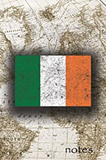 Notes: Beautiful Flag of Ireland Lined Journal Or Notebook, Great Gift For People Who Love To Travel, Perfect For Work Or ...