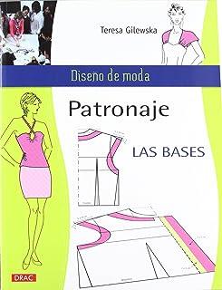 comprar comparacion PATRONAJE LAS BASES (Diseño de moda / Fashion Design)