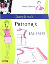 PATRONAJE LAS BASES (Diseño de moda / Fashion Design)