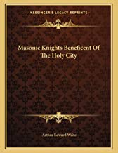 Masonic Knights Beneficent of the Holy City
