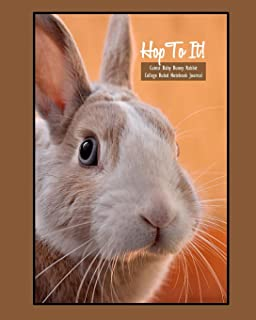 Hop To It! Cutest Baby Bunny Rabbit College Ruled 8x10 Notebook Journal