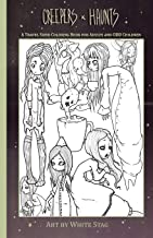 Creepers and Haunts A Travel Sized coloring book for adults and ODD Children: Ghosts, Vampires, Zombies, Witches, Coffee and Cats and other spooky stuff.