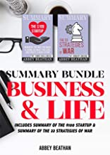 Summary Bundle: Business & Life: Includes Summary of The $100 Startup & Summary of The 33 Strategies of War
