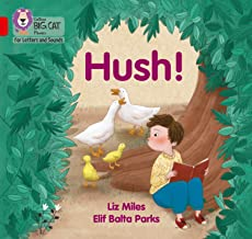 Collins Big Cat Phonics for Letters and Sounds – Hush!: Band 02A/Red A: Band 2A/Red A (English Edition)
