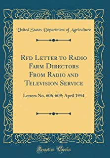 Rfd Letter to Radio Farm Directors From Radio and Television Service: Letters No. 606-609; April 1954 (Classic Reprint)
