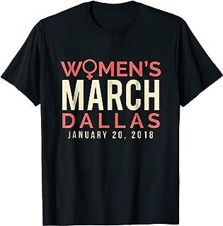 Dallas Texas Women's March January 20 2018 Tee Shirt