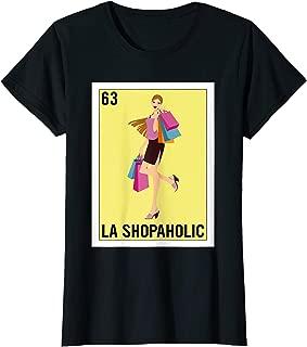 Womens Loteria Shirts - La Shopaholic T Shirt - Shopping Shirt