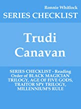 Trudi Canavan - SERIES CHECKLIST - Reading Order of BLACK MAGICIAN TRILOGY, AGE OF FIVE GODS, TRAITOR SPY TRILOGY, MILLENNIUM'S RULE