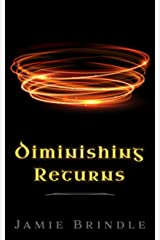 Diminishing Returns (Tales from the Storystream Book 10) Kindle Edition