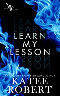 Learn My Lesson (Wicked Villains Book 2)