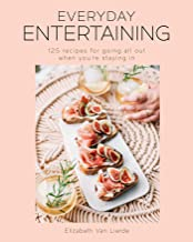 Everyday Entertaining: | College Housewife | Instagram Entertaining | 125 dishes | Hostess | Brunch | Dinner Parties | Coc...