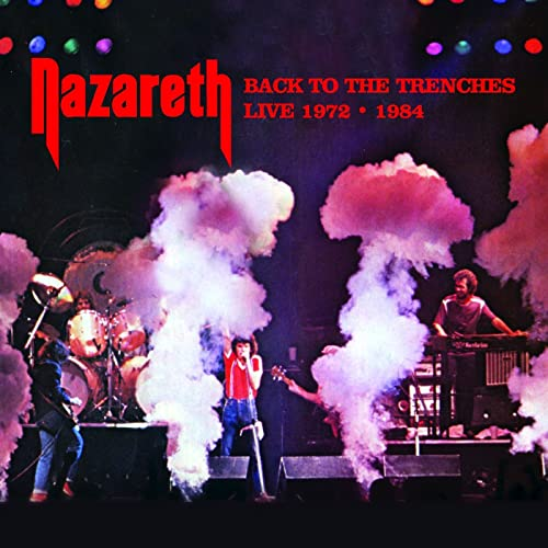 Back to the Trenches (Recorded Live In Concert!) by Nazareth