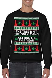 The Tree Isn't The Only Thing Getting Lit Crewneck Sweater