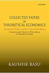Collected Papers in Theoretical Economics (Volume V): Economic Policy and Its Theoretical Bases: Using Economic Theory for Policymaking in Emerging Economies (English Edition) Format Kindle