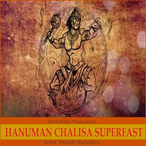 Hanuman Chalisa Superfast by Brijesh Shandilya on Amazon