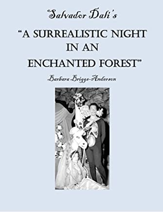 "Salvador Dalis ""A Surrealistic Night in an Enchanted Forest (English Edition)"