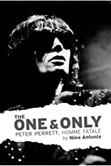 The One & Only: Peter Perrett, Homme Fatale Kindle Edition