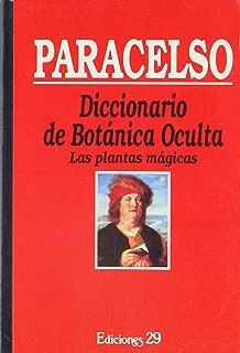 DICCIONARIO DE BOTANICA OCULTA: LAS PLANTAS MAGICAS
