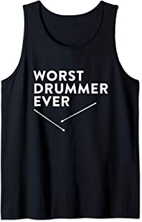 drummer gift for men - worst drummer ever Tank Top