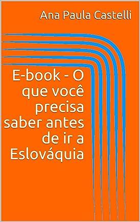 E-book - O que você precisa saber antes de ir a Eslováquia