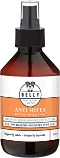 Anti-Mite Dog Spray by BELLY I 250 ml I All Natural anti-mite Spray for Pets I Contains essential oils such as lemon & geranium I Sustainable alternative to Insects & Bug Killers