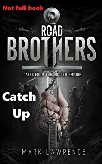 Road Brothers - Catch Up: Not full book. (English Edition)