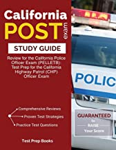 California POST Exam Study Guide: Review for the California Police Officer Exam (PELLETB): Test Prep for the California Highway Patrol (CHP) Officer Exam: (Test Prep Books)