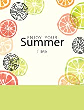 Enjoy Your Summer Time: Composition Notebook, School Colledge Ruled Notebooks, Workbook Journal, 8.5 X 11, 120 Pages: Volume 3