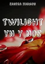 Twilight yn y nos (Welsh Edition)