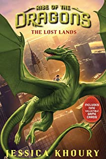 The Lost Lands (Rise of the Dragons, Book 2) (2)